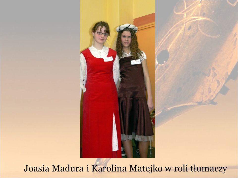 Joasia Madura i Karolina Matejko w roli tłumaczy
