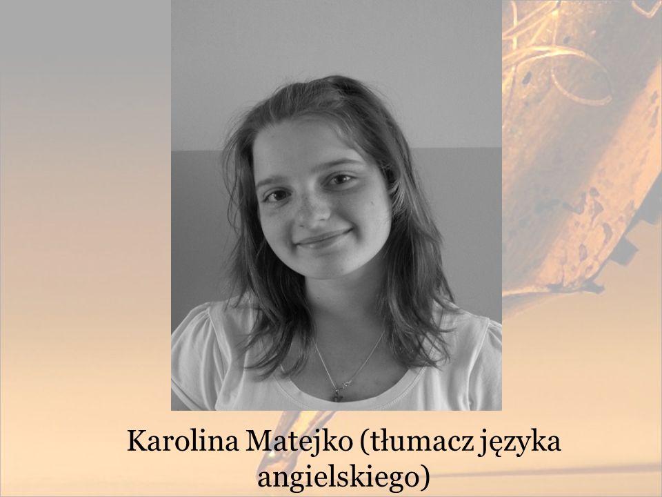 Karolina Matejko (tłumacz języka angielskiego)