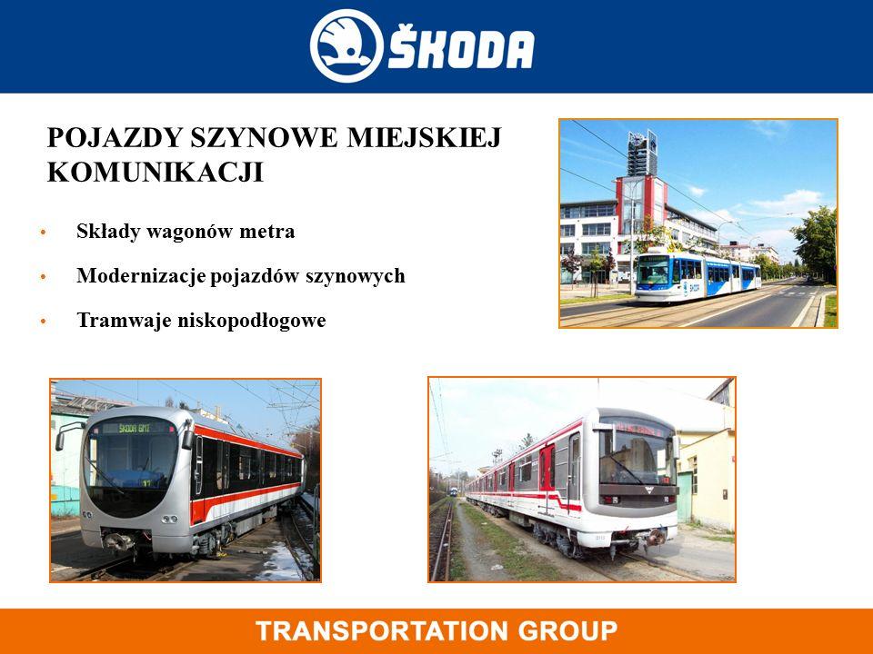 Składy wagonów metra Modernizacje pojazdów szynowych Tramwaje niskopodłogowe POJAZDY SZYNOWE MIEJSKIEJ KOMUNIKACJI