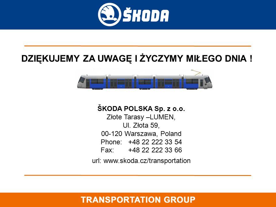 ŠKODA POLSKA Sp. z o.o. Złote Tarasy –LUMEN, Ul. Złota 59, 00-120 Warszawa, Poland Phone:+48 22 222 33 54 Fax:+48 22 222 33 66 url: www.skoda.cz/trans