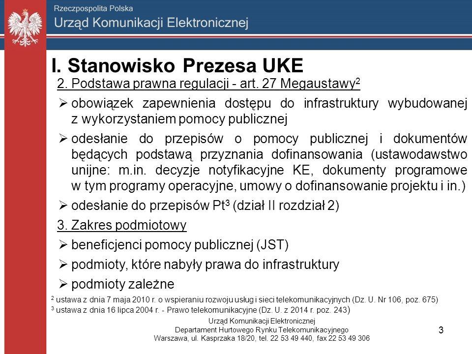 I. Stanowisko Prezesa UKE 2. Podstawa prawna regulacji - art.
