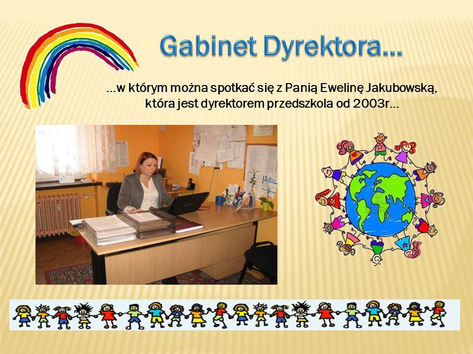 …w którym można spotkać się z Panią Ewelinę Jakubowską, która jest dyrektorem przedszkola od 2003r…