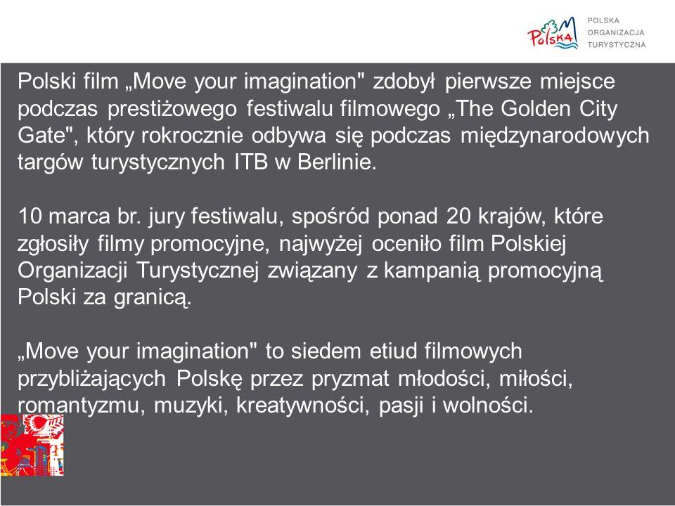 """Polski film """"Move your imagination zdobył pierwsze miejsce podczas prestiżowego festiwalu filmowego """"The Golden City Gate , który rokrocznie odbywa się podczas międzynarodowych targów turystycznych ITB w Berlinie."""