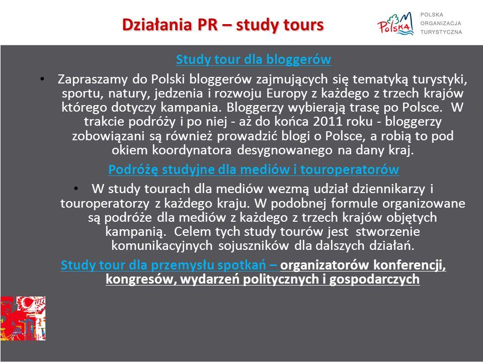 Działania PR – study tours Działania PR – study tours Study tour dla bloggerów Zapraszamy do Polski bloggerów zajmujących się tematyką turystyki, sportu, natury, jedzenia i rozwoju Europy z każdego z trzech krajów którego dotyczy kampania.