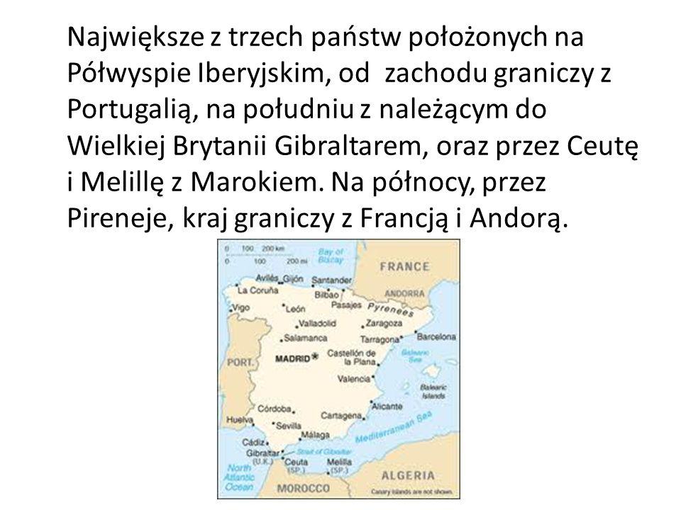 Największe z trzech państw położonych na Półwyspie Iberyjskim, od zachodu graniczy z Portugalią, na południu z należącym do Wielkiej Brytanii Gibraltarem, oraz przez Ceutę i Melillę z Marokiem.