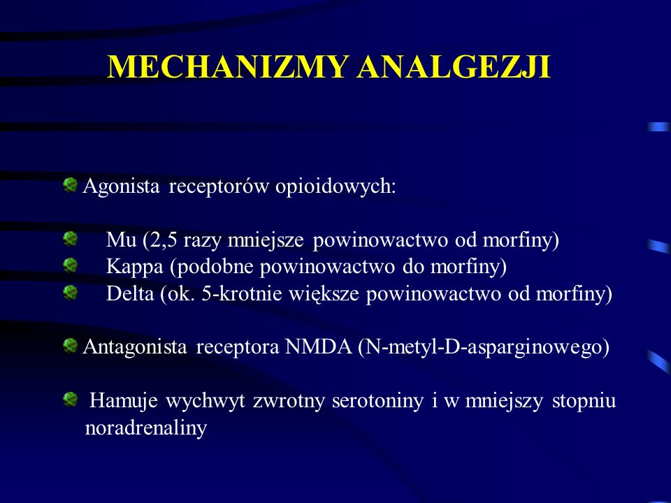 INTERAKCJE METADONU Synergizm w zakresie działań toksycznych (depresja oddechowa, sedacja) benzodwuazepiny Synergizm w zakresie analgezji: dronabinol ibuprofen (NLPZ) Metadon powoduje podwyższenie poziomu w surowicy leków przeciwwirusowych (zidovudiny) i przeciwdepresyjnych (desipraminy)