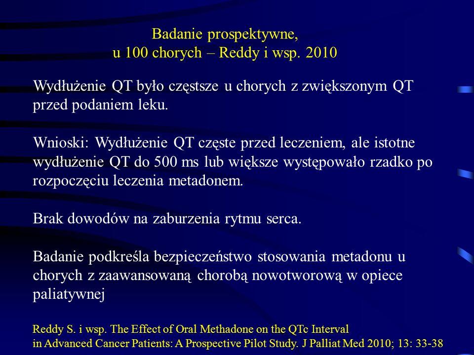 Wydłużenie QT było częstsze u chorych z zwiększonym QT przed podaniem leku. Wnioski: Wydłużenie QT częste przed leczeniem, ale istotne wydłużenie QT d