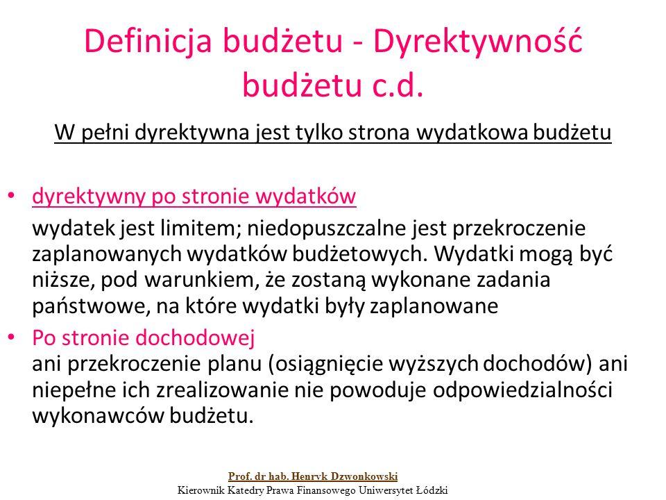Definicja budżetu- charakter dyrektywny Art.52 ust.