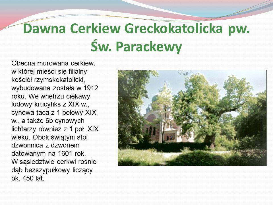 Dawna Cerkiew Greckokatolicka pw. Św.