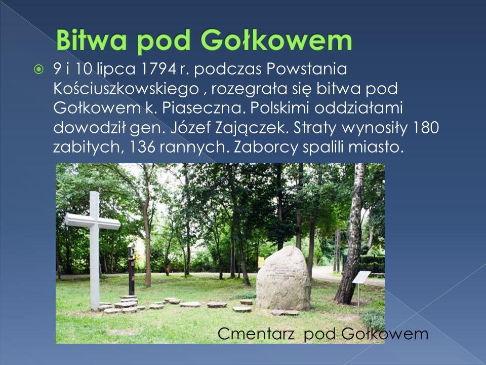  9 i 10 lipca 1794 r. podczas Powstania Kościuszkowskiego, rozegrała się bitwa pod Gołkowem k.