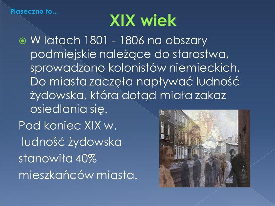  W latach 1801 - 1806 na obszary podmiejskie należące do starostwa, sprowadzono kolonistów niemieckich.
