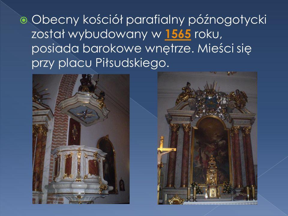  Obecny kościół parafialny późnogotycki został wybudowany w 1565 roku, posiada barokowe wnętrze.