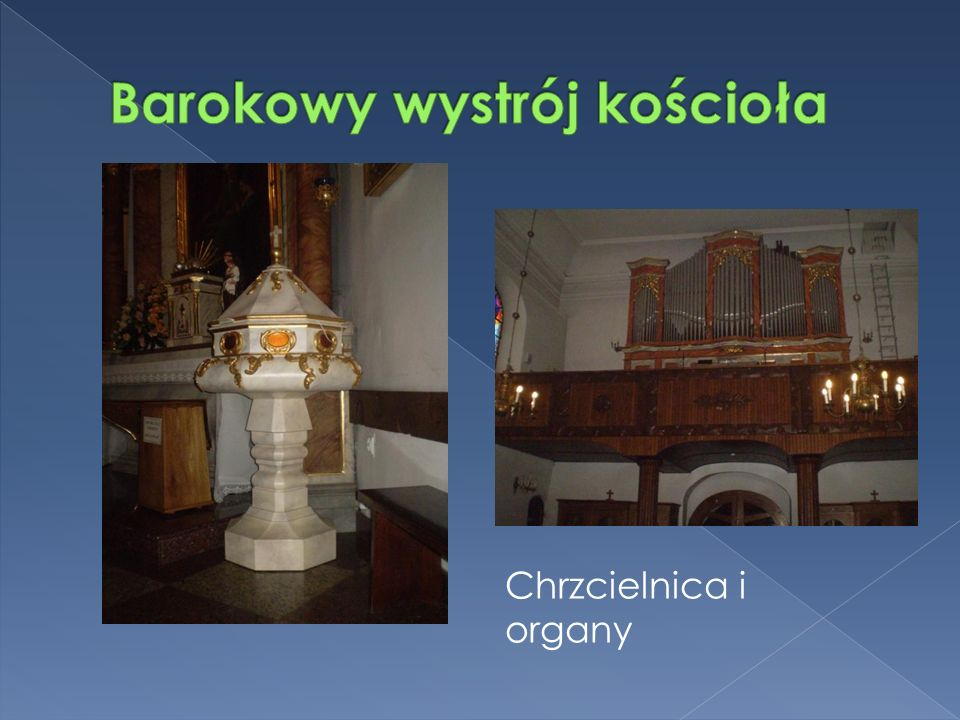 Chrzcielnica i organy