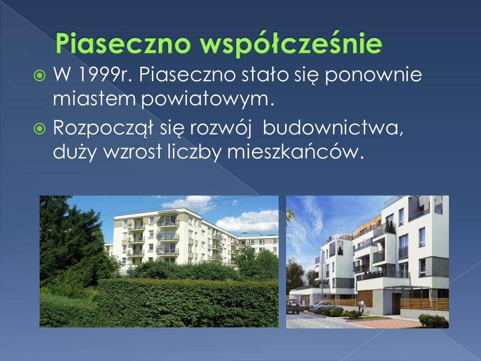  W 1999r. Piaseczno stało się ponownie miastem powiatowym.