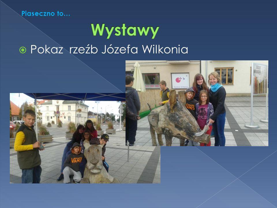  Pokaz rzeźb Józefa Wilkonia Piaseczno to…