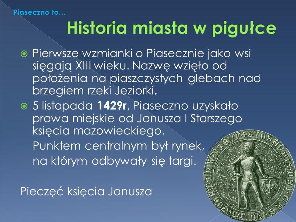  Pierwsze wzmianki o Piasecznie jako wsi sięgają XIII wieku.