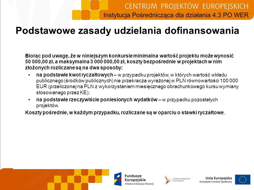 Biorąc pod uwagę, że w niniejszym konkursie minimalna wartość projektu może wynosić 50 000,00 zł, a maksymalna 3 000 000,00 zł, koszty bezpośrednie w
