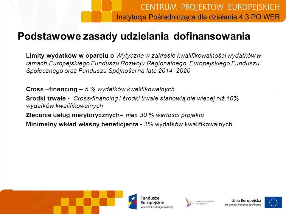 Limity wydatków w oparciu o Wytyczne w zakresie kwalifikowalności wydatków w ramach Europejskiego Funduszu Rozwoju Regionalnego, Europejskiego Fundusz