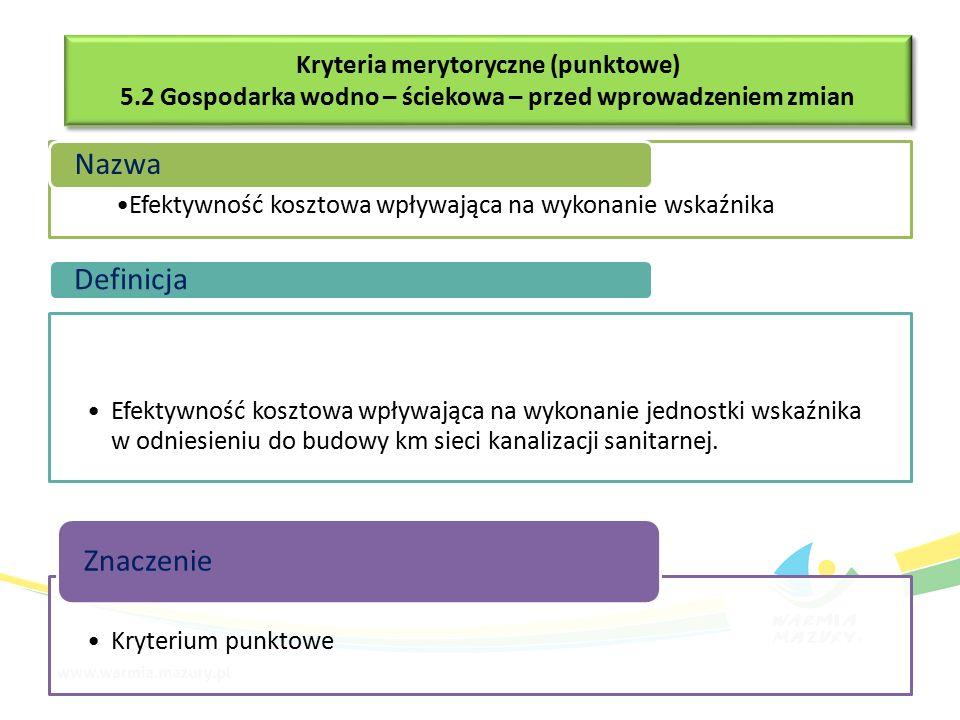 Efektywność kosztowa wpływająca na wykonanie wskaźnika Nazwa Efektywność kosztowa wpływająca na wykonanie jednostki wskaźnika w odniesieniu do budowy km sieci kanalizacji sanitarnej.