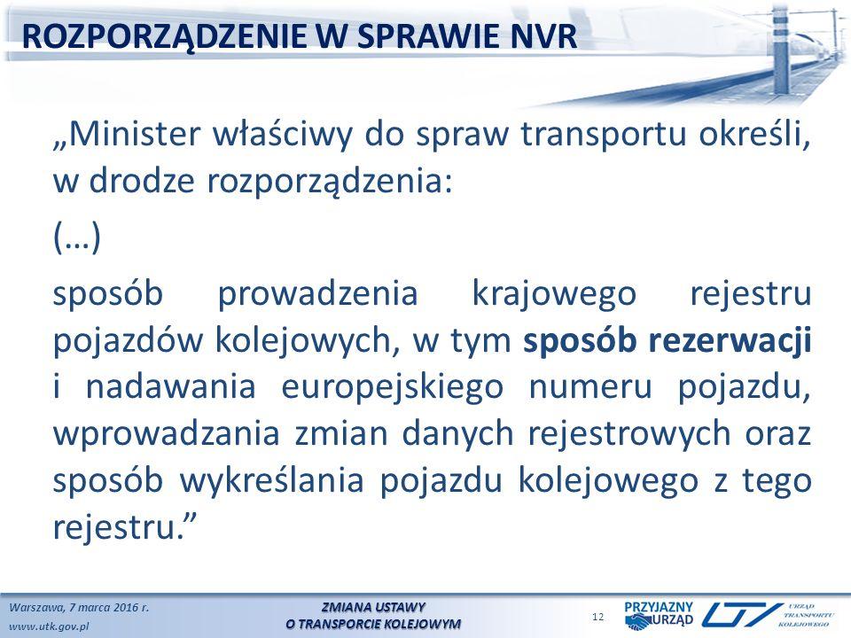 www.utk.gov.pl ROZPORZĄDZENIE W SPRAWIE NVR Warszawa, 7 marca 2016 r.