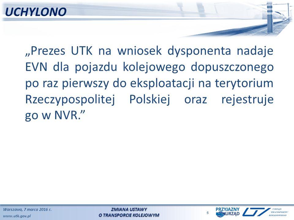 www.utk.gov.pl UCHYLONO Warszawa, 7 marca 2016 r.