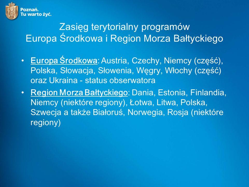 Zasięg terytorialny programów Europa Środkowa i Region Morza Bałtyckiego Europa Środkowa: Austria, Czechy, Niemcy (część), Polska, Słowacja, Słowenia, Węgry, Włochy (część) oraz Ukraina - status obserwatora Region Morza Bałtyckiego: Dania, Estonia, Finlandia, Niemcy (niektóre regiony), Łotwa, Litwa, Polska, Szwecja a także Białoruś, Norwegia, Rosja (niektóre regiony)