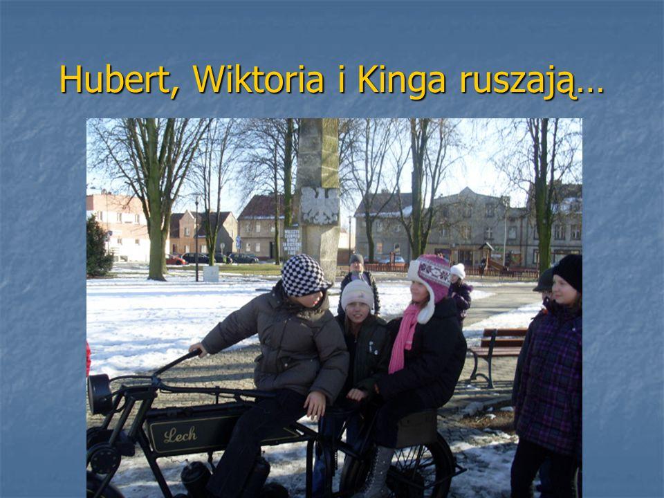 Hubert, Wiktoria i Kinga ruszają…