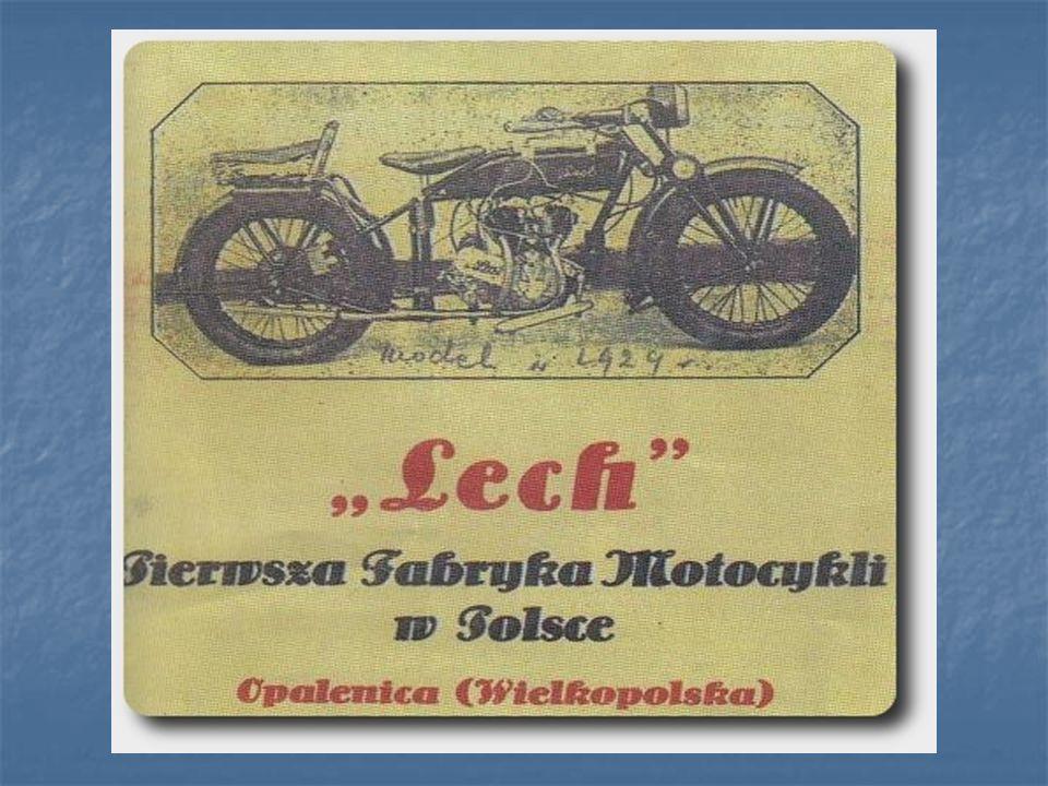 Źródła www.motocykl-lech.pl www.motocykl-lech.pl wikipedia.pl wikipedia.pl Gazeta Echa Opalenickie rok XXIV nr 9 Gazeta Echa Opalenickie rok XXIV nr 9
