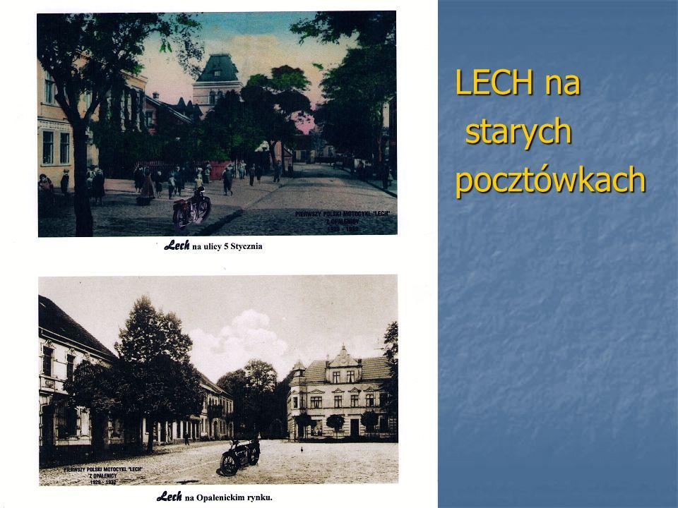 KLUB MOTOCYKLOWY LECH Celem popularyzowania mało znanej, prawie zapomnianej historii miejscowej fabryki, Celem popularyzowania mało znanej, prawie zapomnianej historii miejscowej fabryki, w listopadzie 2007 roku powstało stowarzyszenie pod nazwą Lech 1929 Opalenica.