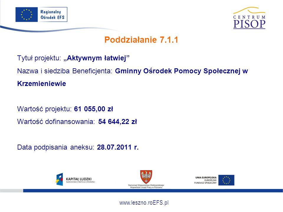 """www.leszno.roEFS.pl Poddziałanie 7.1.1 Tytuł projektu: """"Aktywnym łatwiej"""" Nazwa i siedziba Beneficjenta: Gminny Ośrodek Pomocy Społecznej w Krzemienie"""