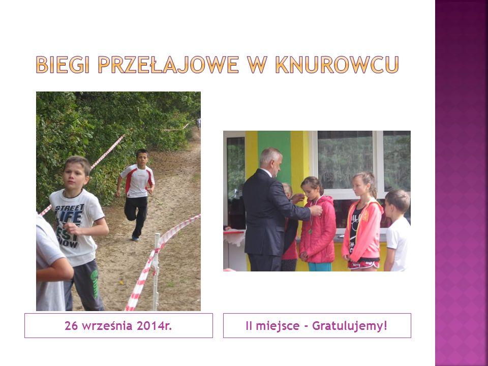 26 września 2014r.II miejsce - Gratulujemy!