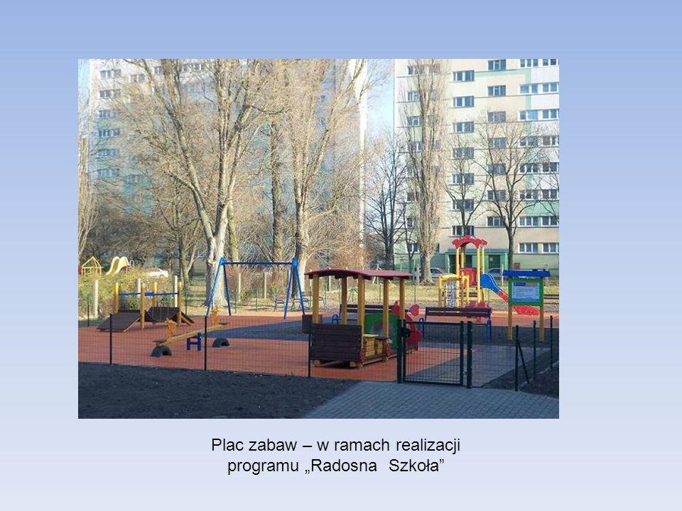 """Plac zabaw – w ramach realizacji programu """"Radosna Szkoła"""