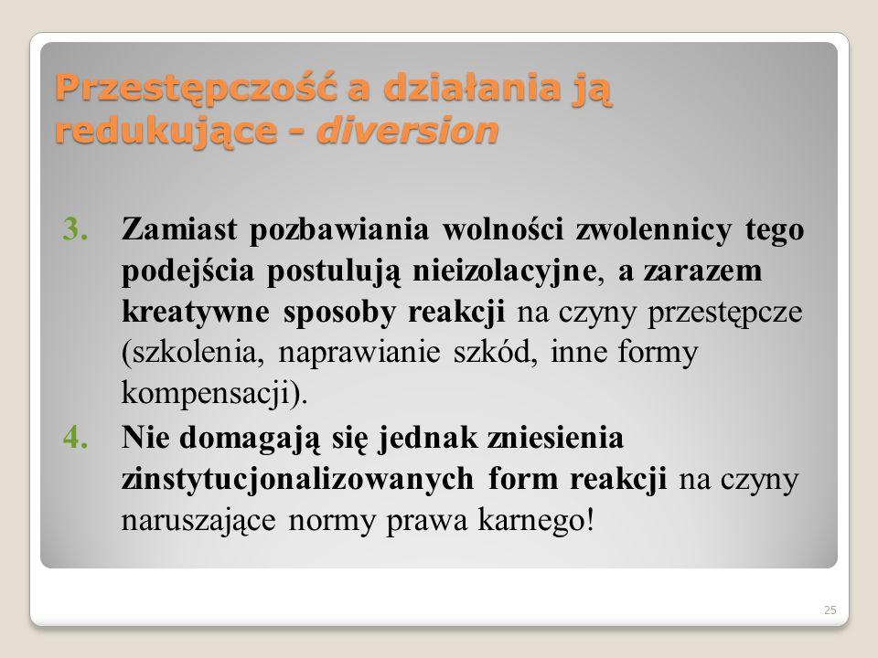 24 Przestępczość a działania ją redukujące - diversion 1.