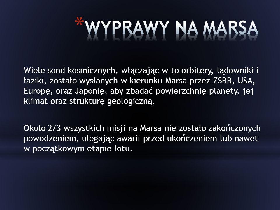 Wiele sond kosmicznych, włączając w to orbitery, lądowniki i łaziki, zostało wysłanych w kierunku Marsa przez ZSRR, USA, Europę, oraz Japonię, aby zbadać powierzchnię planety, jej klimat oraz strukturę geologiczną.