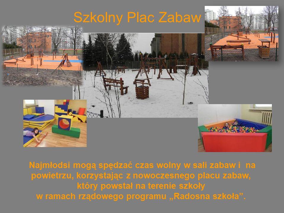"""Szkolny Plac Zabaw Najmłodsi mogą spędzać czas wolny w sali zabaw i na powietrzu, korzystając z nowoczesnego placu zabaw, który powstał na terenie szkoły w ramach rządowego programu """"Radosna szkoła ."""