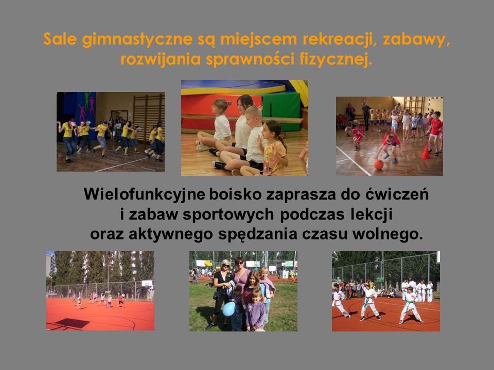 Sale gimnastyczne są miejscem rekreacji, zabawy, rozwijania sprawności fizycznej.