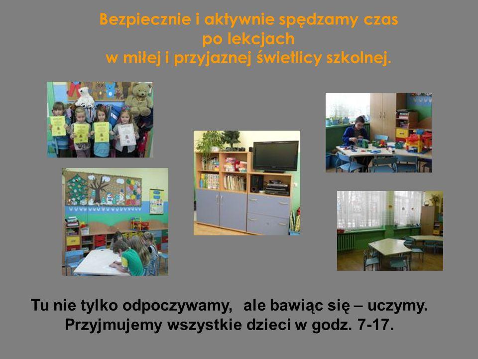 Bezpiecznie i aktywnie spędzamy czas po lekcjach w miłej i przyjaznej świetlicy szkolnej.