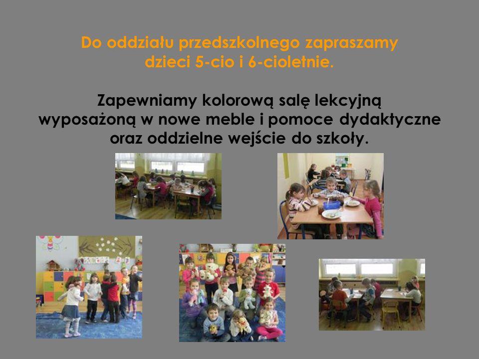Do oddziału przedszkolnego zapraszamy dzieci 5-cio i 6-cioletnie.