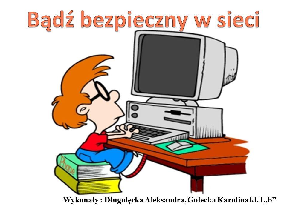 """Wykonały : Długołęcka Aleksandra, Golecka Karolina kl. I""""b"""