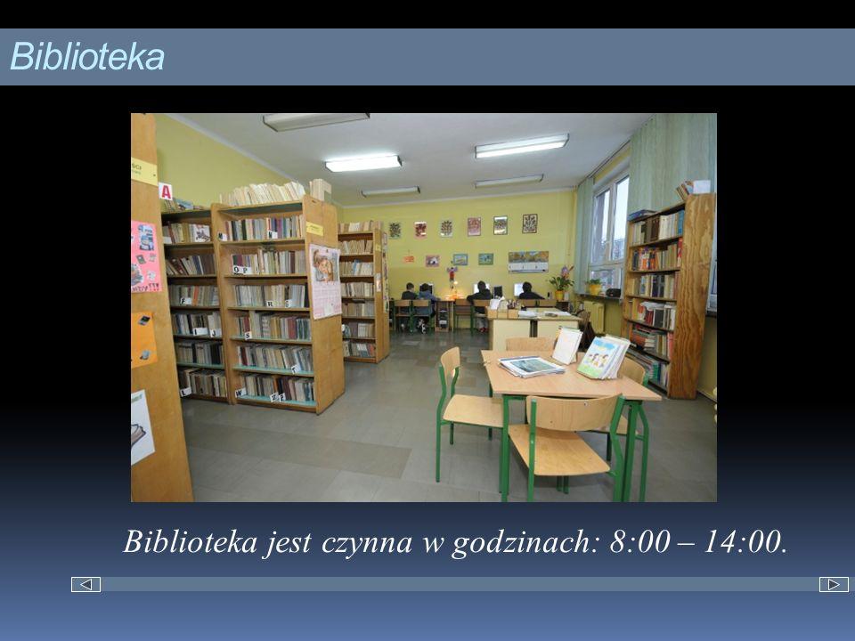 Biblioteka Biblioteka jest czynna w godzinach: 8:00 – 14:00.