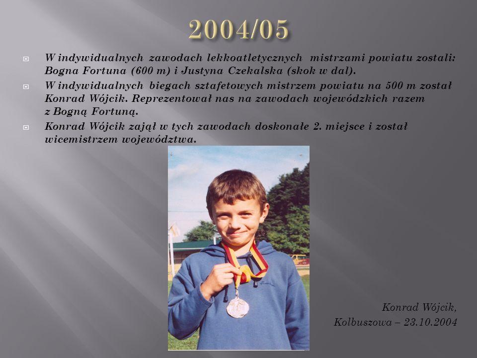  W indywidualnych zawodach lekkoatletycznych mistrzami powiatu zostali: Bogna Fortuna (600 m) i Justyna Czekalska (skok w dal).