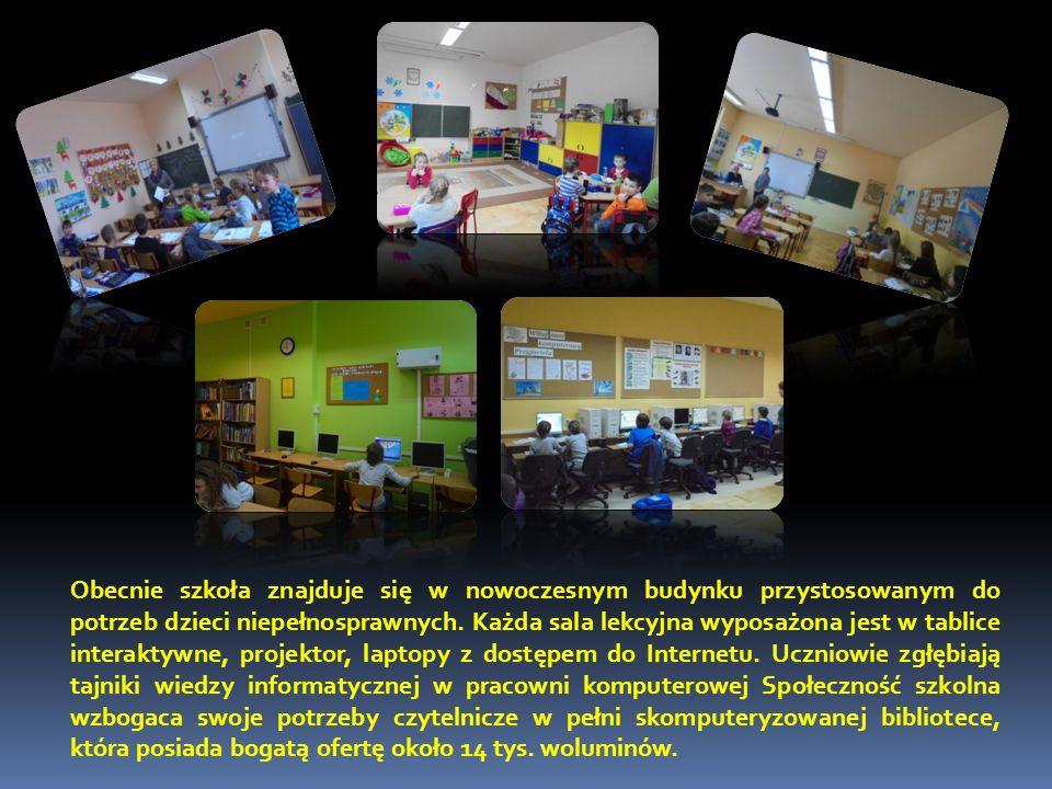 Obecnie szkoła znajduje się w nowoczesnym budynku przystosowanym do potrzeb dzieci niepełnosprawnych.