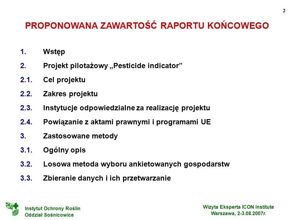 2 Wizyta Eksperta ICON Institute Warszawa, 2-3.08.2007r.