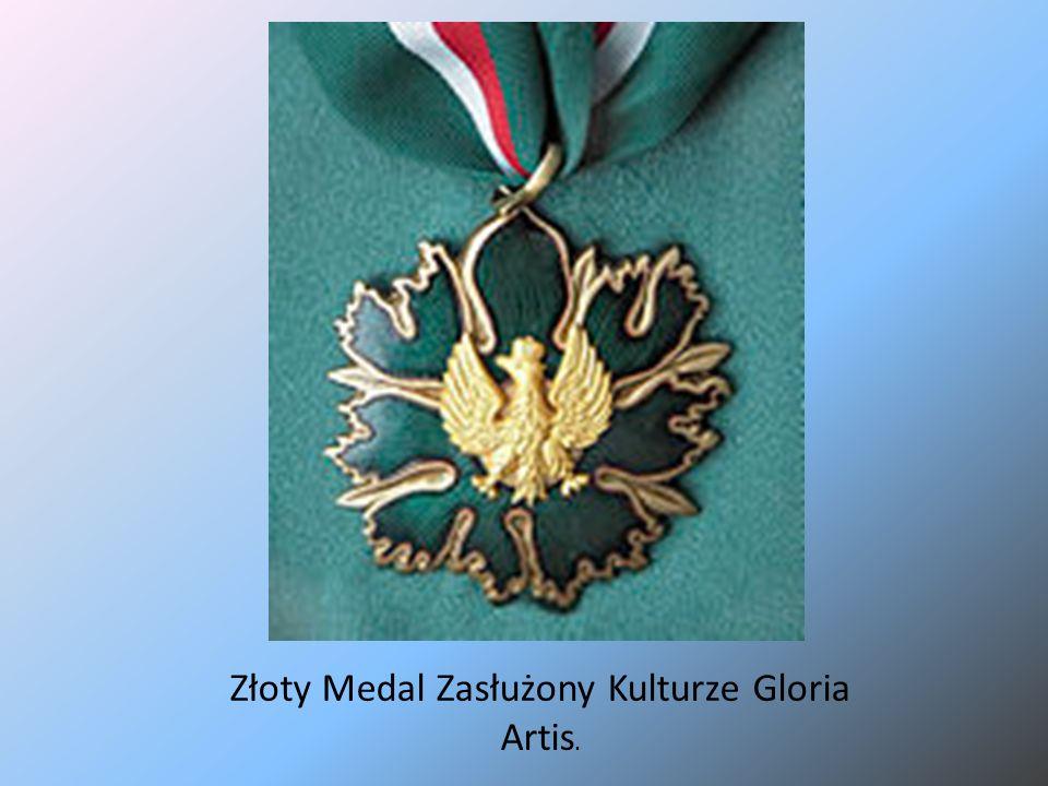 Złoty Medal Zasłużony Kulturze Gloria Artis.
