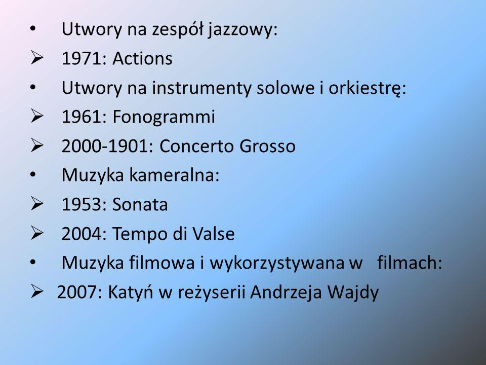 Utwory na zespół jazzowy:  1971: Actions Utwory na instrumenty solowe i orkiestrę:  1961: Fonogrammi  2000-1901: Concerto Grosso Muzyka kameralna: