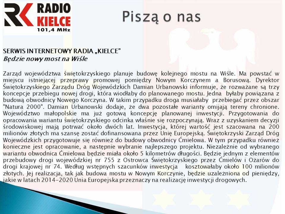 """SERWIS INTERNETOWY RADIA """"KIELCE Będzie nowy most na Wiśle Zarząd województwa świętokrzyskiego planuje budowę kolejnego mostu na Wiśle."""