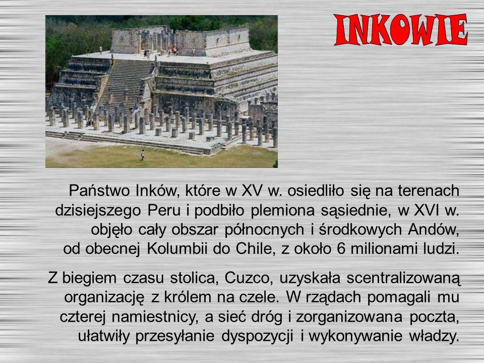 Państwo Inków, które w XV w.