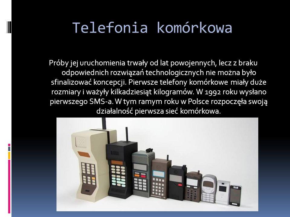 Telefonia komórkowa Próby jej uruchomienia trwały od lat powojennych, lecz z braku odpowiednich rozwiązań technologicznych nie można było sfinalizować koncepcji.