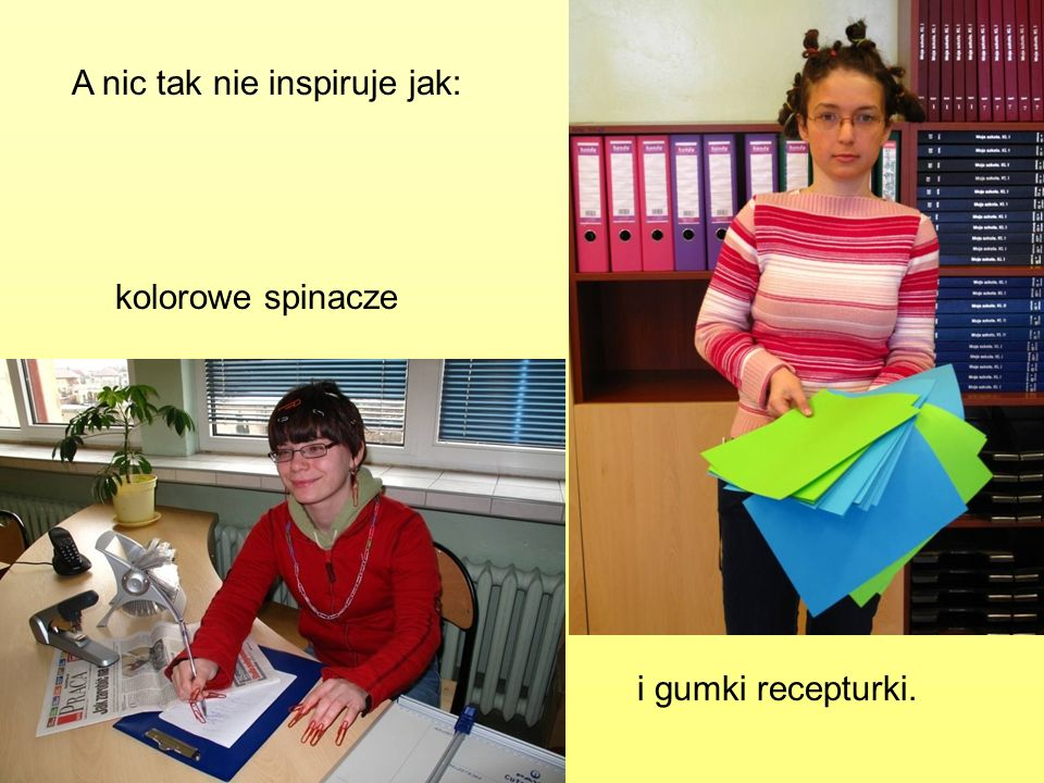 A nic tak nie inspiruje jak: kolorowe spinacze i gumki recepturki.
