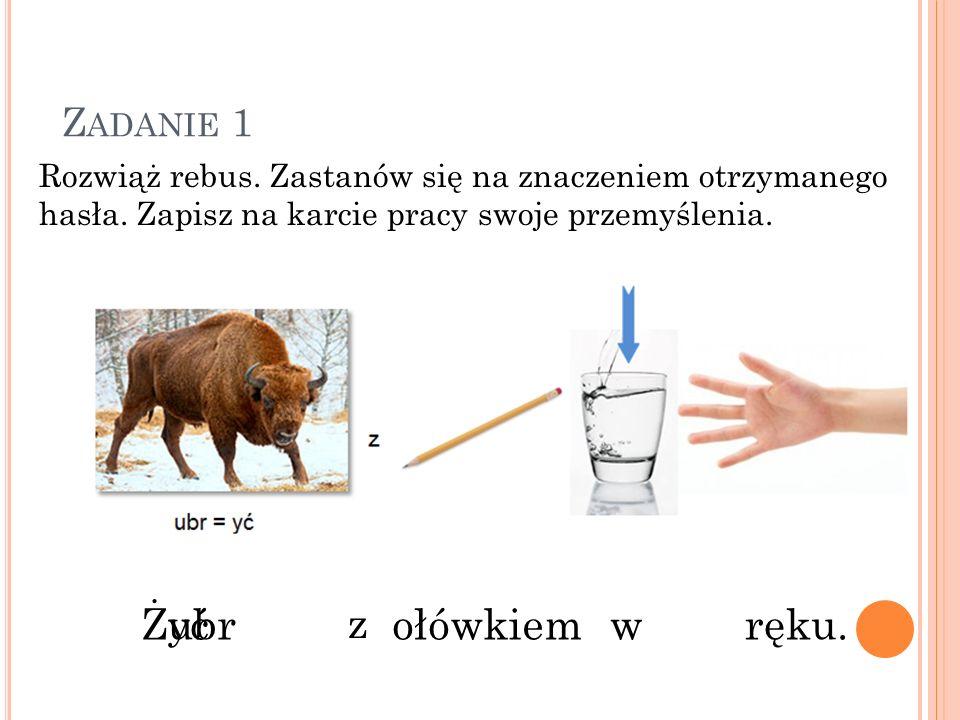 Z ADANIE 4 Na dołączonej płycie odszukaj zadnie 4 ( Załącznik nr 3).